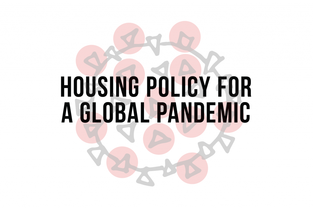 Housing Policy for a Global Pandemic
