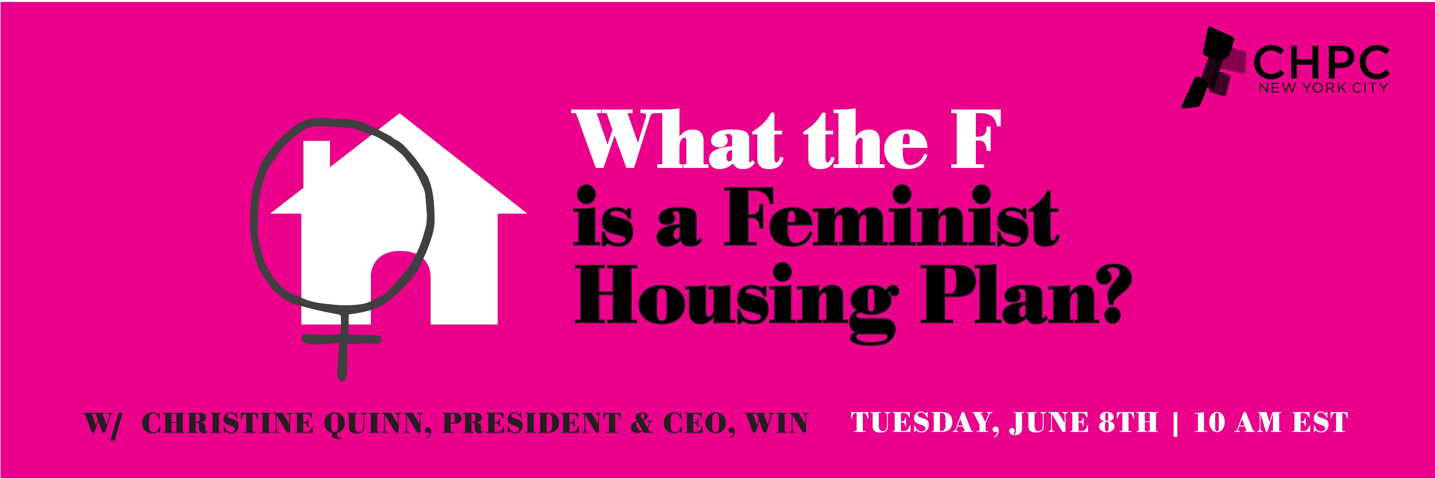 Feminist housing plan webinar with christine quinn